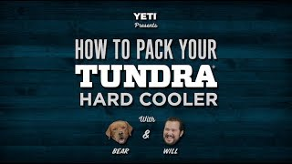 How to Pack Your YETI Tundra Cooler