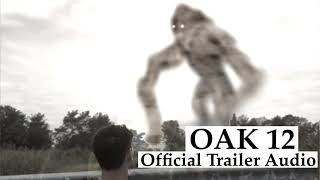 OAK 12 - Official Trailer Music! Download+Use