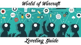 World of Warcraft - Leveling Guides for Level 1-100 - Dugi Guides™