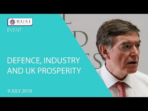 Defence, Industry and UK Prosperity: A Report by Philip Dunne MP