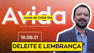 DELEITE A LEMBRANÇA - 16/09/2021