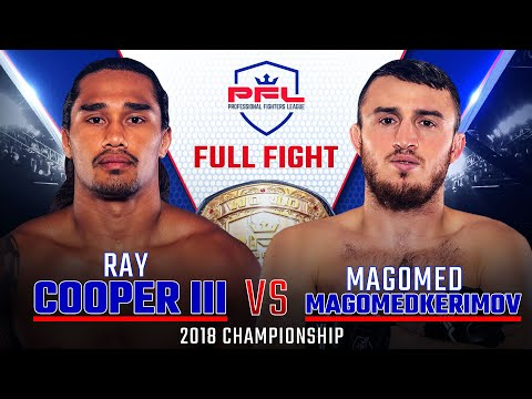 2018 PFL Welterweight Championship: Ray Cooper III vs. Magomed MagomedKerimov