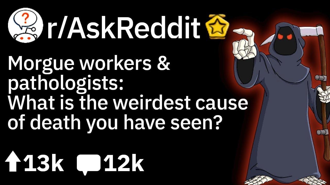 Doctors of Reddit Share Weirdest Causes of Death They Have Seen ☠️  (AskReddit Medical Stories)