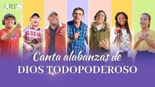 Música cristiana | Canta alabanzas de Dios Todopoderoso