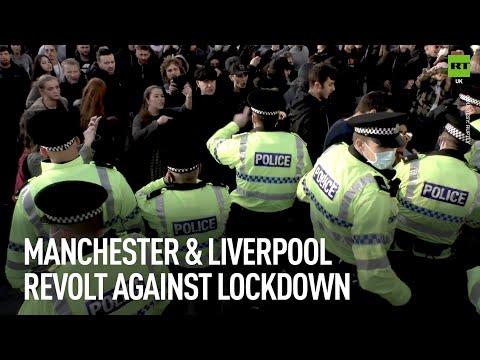 Lockdown   Manchester & Liverpool REVOLT