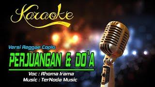 Karaoke PERJUANGAN & DO'A - Rhoma Irama