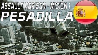 Ace Combat Assault Horizon〔Spanish〕- Mission 1/17 - Nightmare
