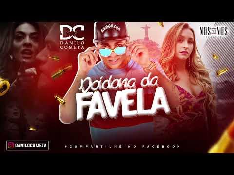 DANILO COMETA - DOIDONA DA FAVELA - MÚSICA NOVA 2017