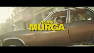 Смотреть клип Nacho - Murga