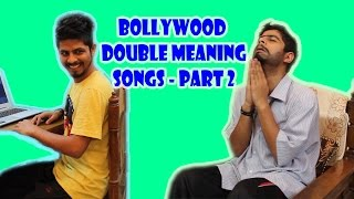 BOLLYWOOD DOUBLE MEANING SONGS - PART 2 | Funny Video | Crazy Duksh