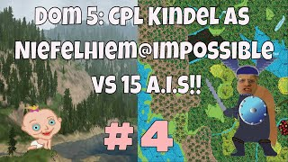 Dominions 5: Warriors of the faith, Cpl. Kindel gameplay ep#4 vs15 ai Dom 5 is a 4x fantasy game