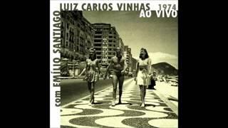 Luiz Carlos Vinhas & Emílio Santiago - 1974 - Full Album