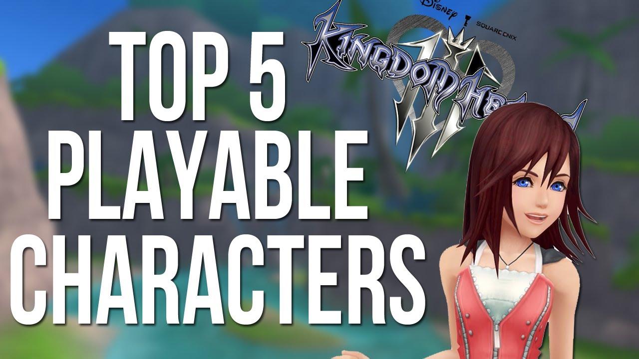 Kingdom Hearts 3 - Top 5 Playable Characters