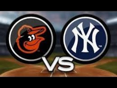 Baltimore Orioles Vs New York Yankees Live Stream Play By Play & Reaction