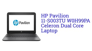 hp pavilion 11 s003tu w0h99pa celeron dual core laptop