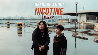 Mirrr // นิโคติน (nicotine) | (Official Audio)