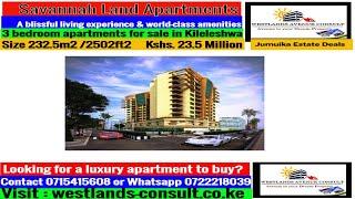 Savannah  Land Apartments ( Contact Charles 0715415608)