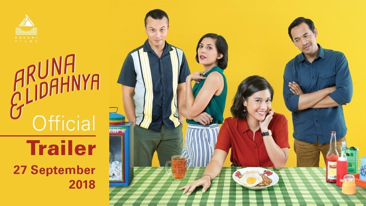 Official Trailer Aruna & Lidahnya | 27 September 2018 Di Bioskop