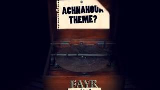 Fayr feat AL Nasser - Achnahoua théme ? (face-b)