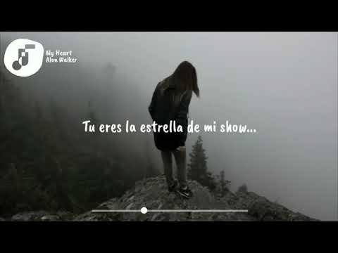 Alan Walker Style - My Heart (Letra En Español) New