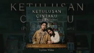 Ketulusan Cintaku (Pelangi Di Malam Hari) - Vidi Aldiano feat. Prilly Latuconsina (Lyrics)