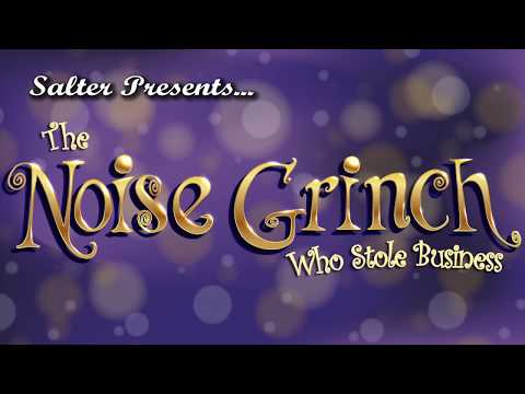 2017 Salter Holiday Music Video - The Noise Grinch Who Stole Business