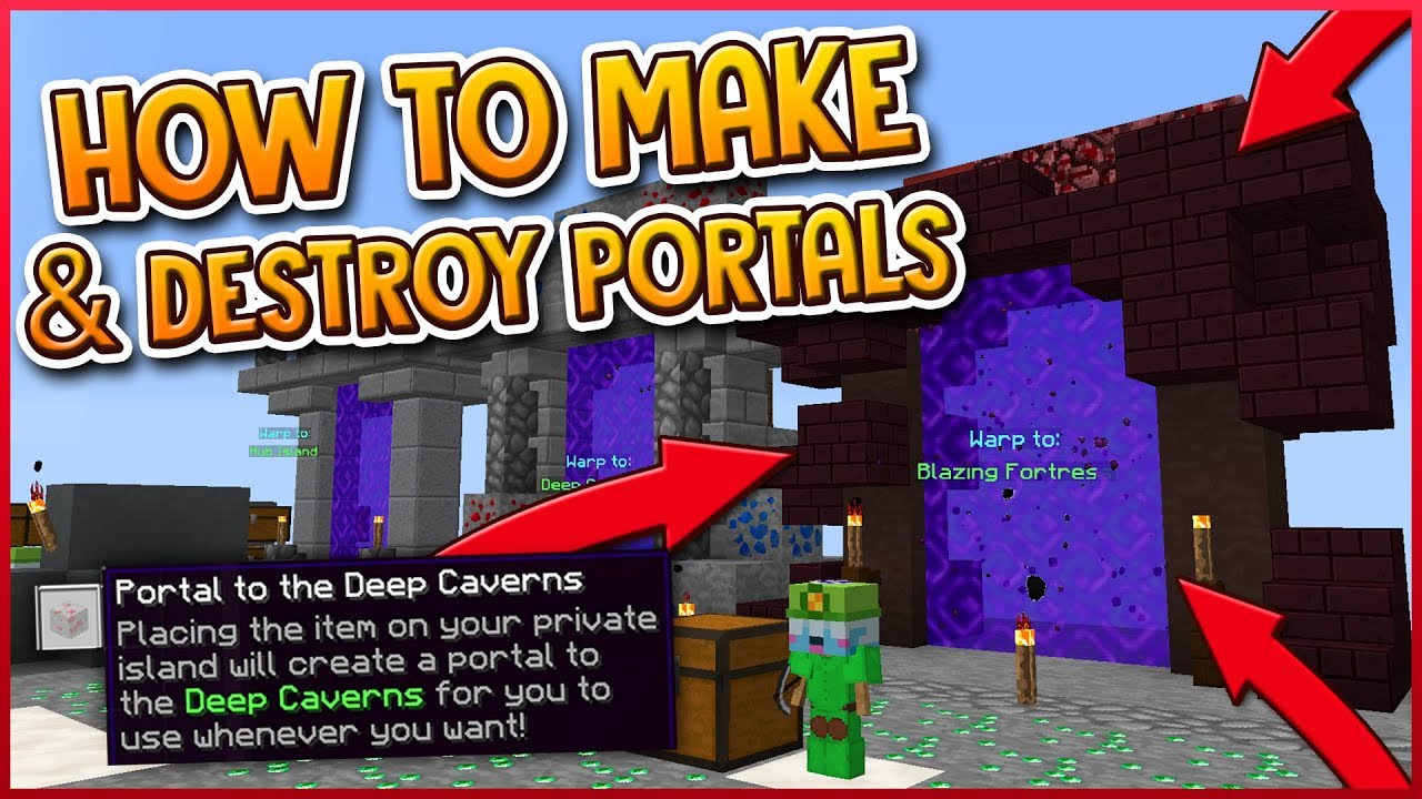 HYPIXEL SKYBLOCK | HOW TO MAKE & DESTROY PORTALS!