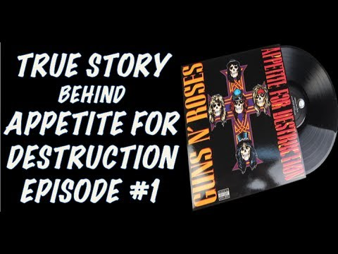 Guns N' Roses:The True Story Behind Appetite for Destruction Episode 1: 30th Anniversary