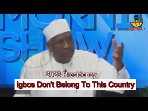 2023 Presidency: Igbos Are Not Part Of Nigeria - Isa Fantua