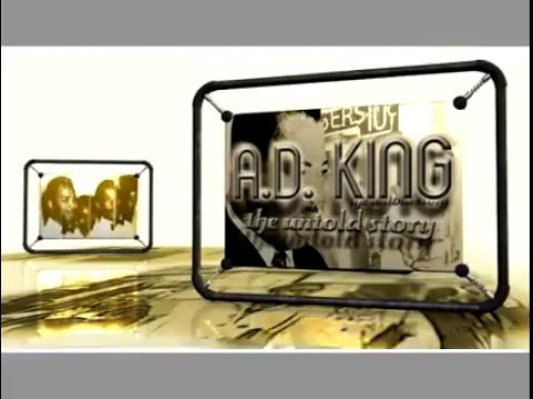 A D  King The Untold Story  A Documentary