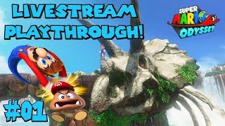 Revisiting an Odyssey! - Livestream | Super Mario Odyssey Stream Play #01