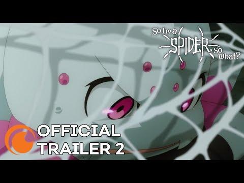 So I'm a Spider, So What?   A Crunchyroll Original   OFFICIAL TRAILER 2