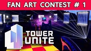 Tower Unite [Special] : ประกวด Nutpinto's Fan Art Contest ครั้งที่ 1