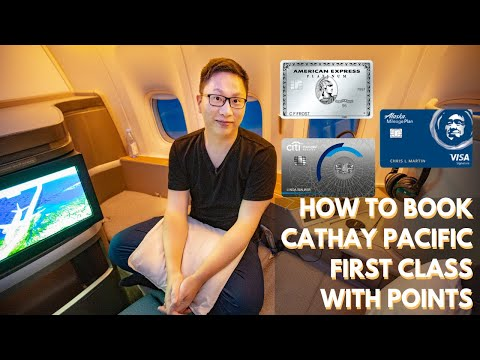 Cathay Pacific First Class: Booking W/ Points (Amex, Citi, AA, AS)