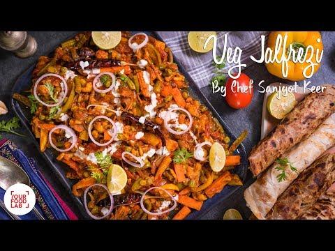 Veg Jalfrezi Recipe | वेज जलफ्रेज़ी | Chef Sanjyot Keer