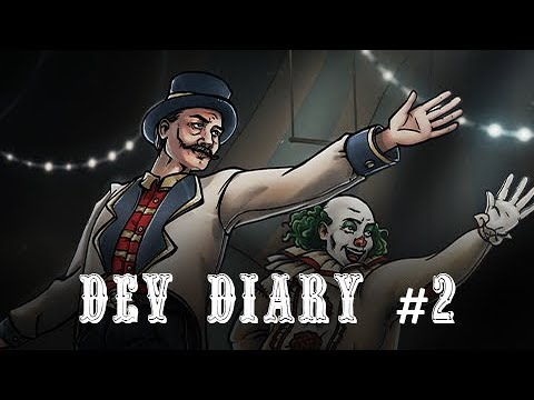 The Amazing American Circus - Dev Diary #2