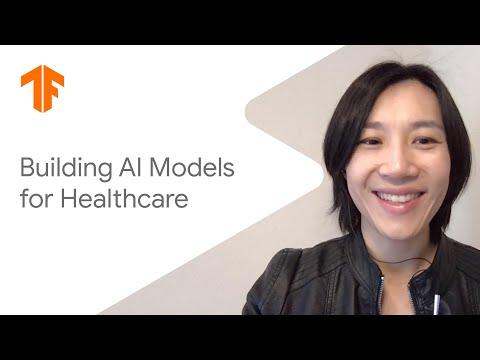 Building AI Models for Healthcare (ML Tech Talks)