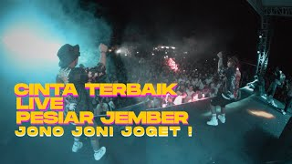 LIVE JONOJONI JOGET ! CINTA TERBAIK PESIAR JEMBER