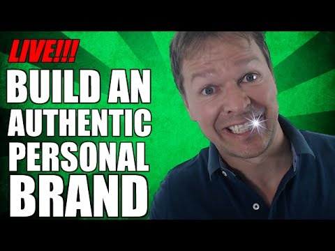 How To Build A PERSONAL BRAND Through AUTHENTICITY!