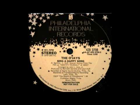 The O'Jays - Sing A Happy Song (Philadelphia Intern. Records 1979)