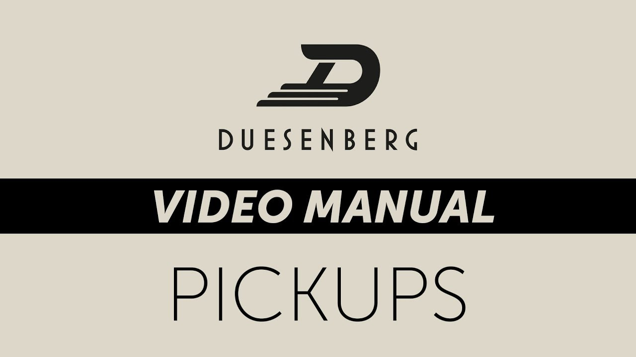 duesenberg video manual - pickups (chapter 4)