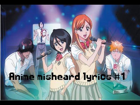 Misheard anime lyrics #1