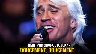 Дмитрий Хворостовский - Doucement, doucement...