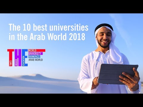 Arab World University Rankings 2018: the top 10