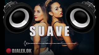Suave Remix - Dj Alex Tomi Dj (BASS BOOSTED)