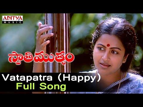 Vatapatra Happy Full Songll Swati Mutyam Songs ll Kamal Hasan, Radhika