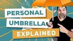 Personal Umbrella Insurance: A Simple Explanation