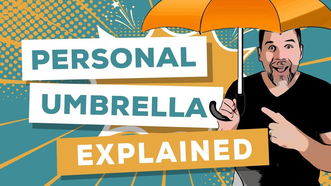 Personal Umbrella Insurance: A Simple Explanation - YouTube