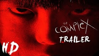 Hideo Nakata's The Complex Trailer - HD
