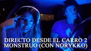 Santaflow- Directo desde el carro 2 - Monstruo (Con Norykko)